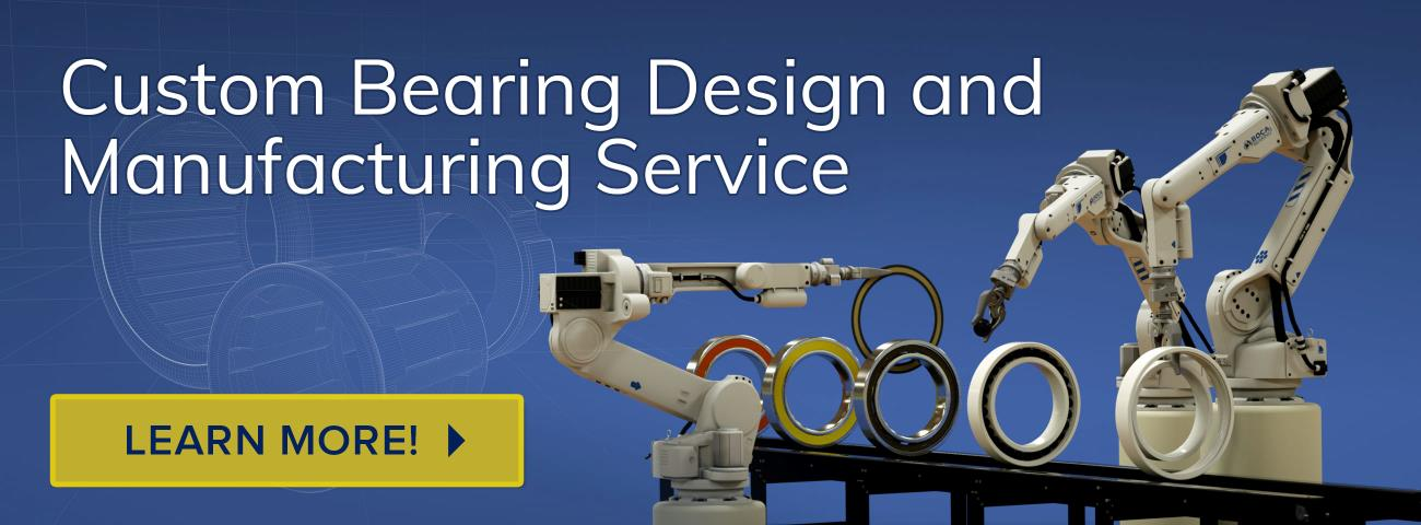 Custom Bearing Design and Engineering